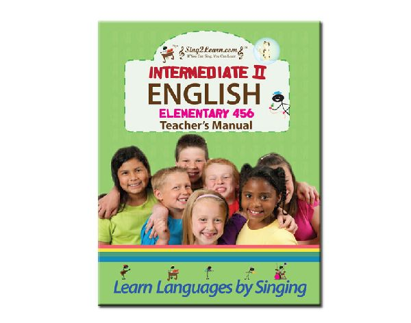 Sing2Learn English-03-TeacherM Intermediate 2 English Teacher Manual