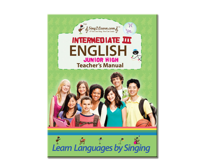 Sing2Learn English-04-TeacherM Intermediate 2 English Teacher Manual