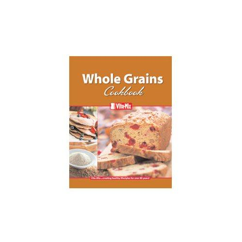 VitaMix 15858 Whole Grains Recipe Book