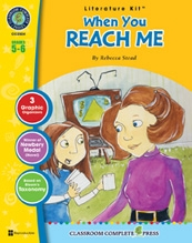 Classroom Complete Press CC2524 When You Reach Me Nat Reed