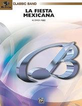 Alfred 00-BDM03027C La Fiesta Mexicana (A Mexican Folk Song Symphony for Concert Band)