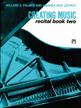 Alfred 00-558 Creating Music at the Piano Recital Book- Book 2