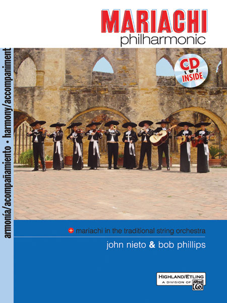 Alfred 00-24441 Mariachi Philharmonic- Mariachi in the Traditional String Orchestra