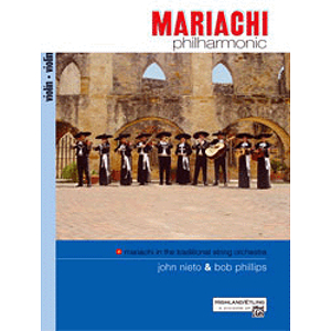 Alfred 00-24445 Mariachi Philharmonic- Mariachi in the Traditional String Orchestra