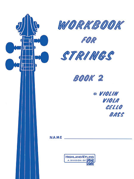Alfred 00-13174 Workbook for Strings- Book 2
