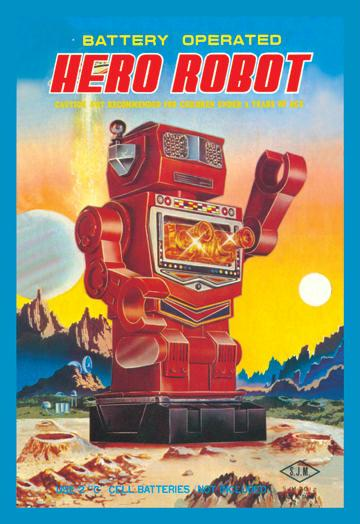 Battery Operated Hero Robot 20x30 Poster