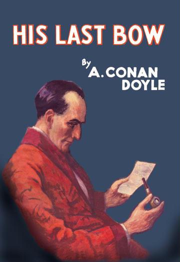 Sherlock Holmes: His Last Bow - book cover - 24x36 Giclee
