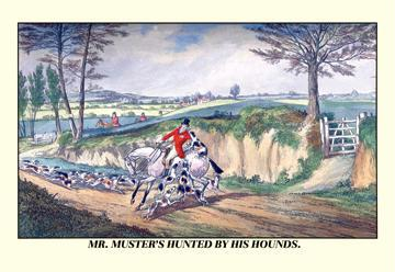 Mr. Muster's Hunted by his Hounds 24x36 Giclee