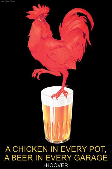 A Chicken in Every Pot A Beer in Every Garage - Herbert Hoover 12x18 Giclee On Canvas