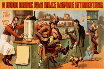 A Good Drink can Make Anyone Interesting 12x18 Giclee On Canvas