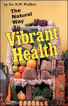 Tribest GPBNW07 The Natural Way To Vibrant Health - Book By Dr.N.W.Walker D. Sc trib245