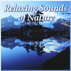 Naturescapes Music Relaxing Sounds of Nature CD