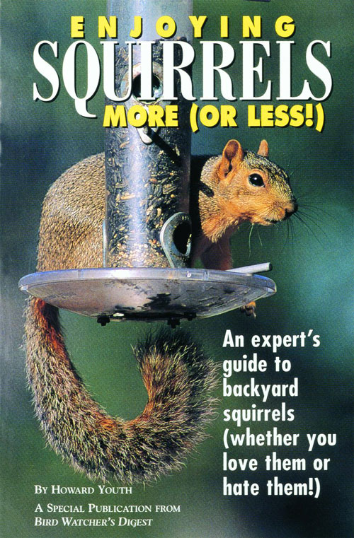 Bird Watcher s Digest Enjoying Squirrels More Or Less Book