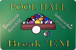 P - 2000 Pool Hall - Break  EM Parking Sign