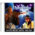 Naturescapes Music NSZM49211 The Dream Walker